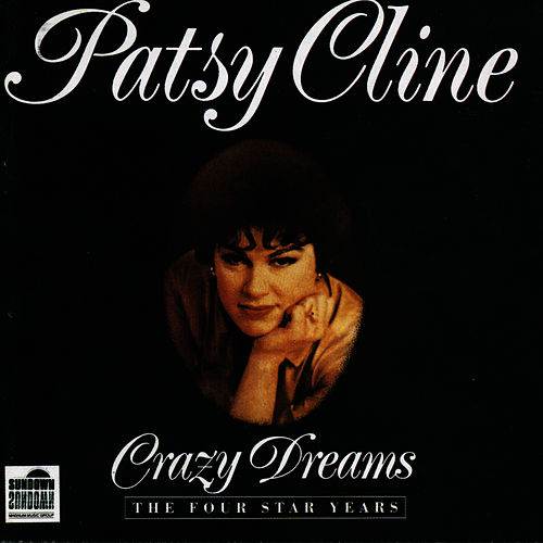 Crazy Dreams The Four Star Years - Disc 2 by Patsy Cline
