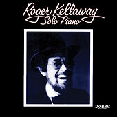 Play & Download Solo Piano by Roger Kellaway | Napster