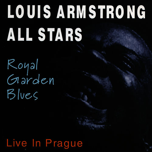 Play & Download Royal Garden Blues by Louis Armstrong | Napster