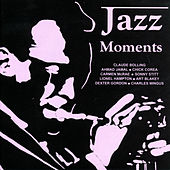 Play & Download Jazz Moments by Various Artists | Napster