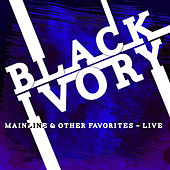 Play & Download Mainline & Other Favorites - Live by Black Ivory | Napster