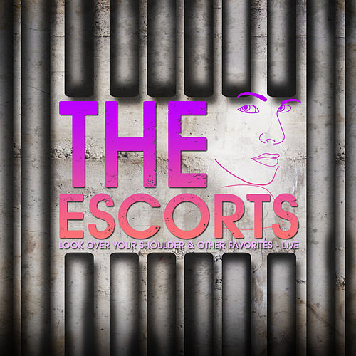Play & Download Look over Your Shoulder & Other Favorites - Live by The Escorts | Napster