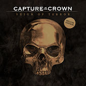 Reign of Terror - Deluxe Edition by Capture The Crown