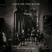 Play & Download Lost On The River by The New Basement Tapes | Napster