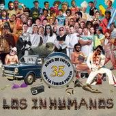Play & Download 35 Años de Fiesta, Con la Túnica Puesta by Los Inhumanos | Napster