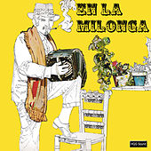 Play & Download En la Milonga by Various Artists | Napster