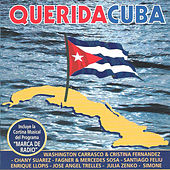 Play & Download Querida Cuba by Various Artists | Napster