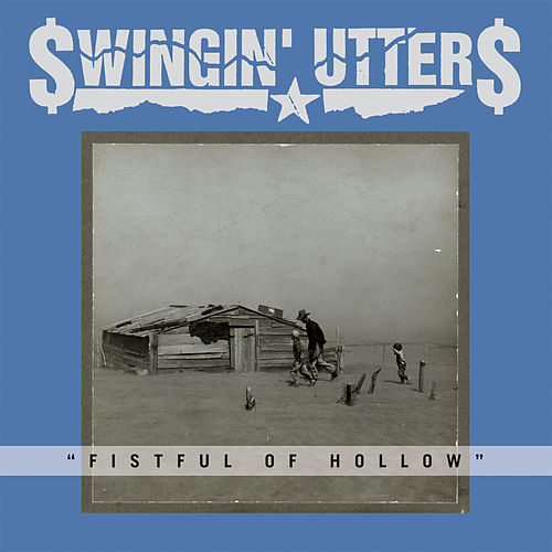 Fistful of Hollow by Swingin' Utters