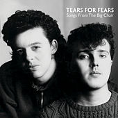 Play & Download Songs From The Big Chair by Tears for Fears | Napster