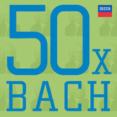 Play & Download 50 x Bach by Various Artists | Napster
