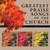Play & Download Greatest Praise Songs Of The Church by Various Artists | Napster
