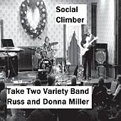 Play & Download Social Climber by Take Two Variety Band (Russ and Donna Miller) | Napster
