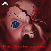 Play & Download 40 Scary Themes from Horror Movies by Various Artists | Napster