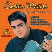 Play & Download Les premiers succès 1962-1963 (25 titres) by Enrico Macias | Napster