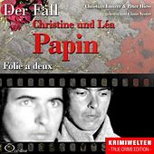 Truecrime - Folie a deux (Der Fall Christine und Léa Papin by Claus Vester