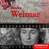 Play & Download Truecrime - Erst die Kinder, nur zur Qual (Der Fall Monika Weimar) by Claus Vester | Napster