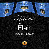Play & Download Flair (Chinese Themes) by Fujiyama | Napster