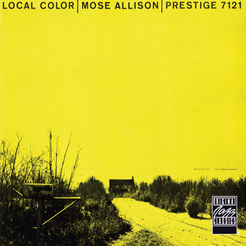 Play & Download Local Color by Mose Allison | Napster