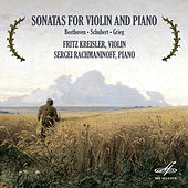 Play & Download Beethoven, Shubert & Grieg: Sonatas for Violin and Piano by Sergei Rachmaninoff | Napster