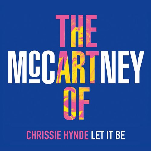 Play & Download Let It Be by Chrissie Hynde | Napster