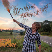 Play & Download Broken Heartstrings by Brian Mackey | Napster