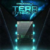 Play & Download Tera Dynasty by Erik Ekholm | Napster
