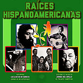 Play & Download Raíces Hispanoamericanas by Various Artists | Napster