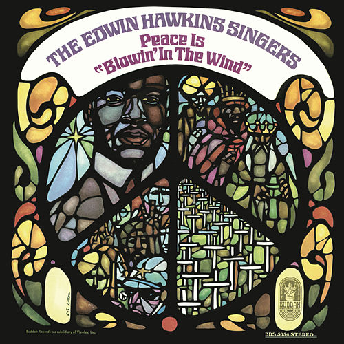 Play & Download Peace Is Blowin' in the Wind by Edwin Hawkins | Napster