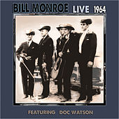 Play & Download Live 1964 by Bill Monroe | Napster