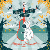 Still On the Line by Stephen Bennett