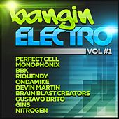 Play & Download Bangin Electro Vol#1 by Various Artists | Napster