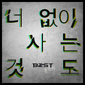 Play & Download Living Without You by Beast | Napster