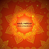 Play & Download Soul Nektar by Diane Arkenstone | Napster