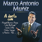 Play & Download Marco Antonio Muñiz Duetos by Marco Antonio Muñiz | Napster