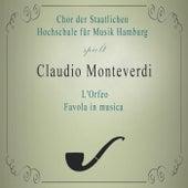 Chor der Staatlichen Hochschule für Musik Hamburg spielt: Claudio Monteverdi: L'Orfeo, Favola in musica von Hamburg Chor der Staatlichen Hochschule für Musik