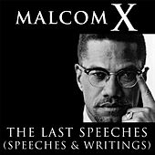 Play & Download Malcolm X: The Last Speeches by Malcolm X | Napster