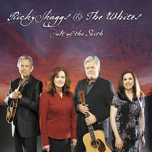 Play & Download Salt Of The Earth by Ricky Skaggs | Napster