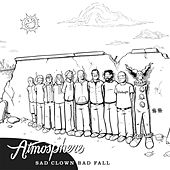 Sad Clown Bad Fall Number 10 by Atmosphere