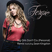 Play & Download PERSONAL (BIG GIRLS REMIX FEATURING SEAN KINGSTON) by Fergie | Napster