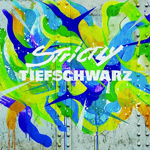 Play & Download Strictly Tiefschwarz by Various Artists | Napster