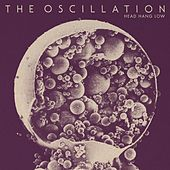 Play & Download Head Hang Low by The Oscillation | Napster