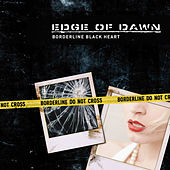 Play & Download Borderline Black Heart by Edge Of Dawn | Napster
