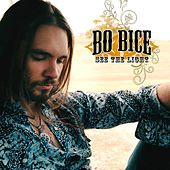 Play & Download See The Light by Bo Bice | Napster