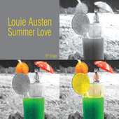 Play & Download Summer Love EP by Louie Austen | Napster