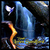 Play & Download Soak by Loren Sandford | Napster