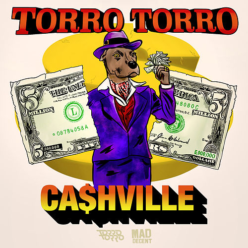 Play & Download Ca$Hville by Torro Torro | Napster