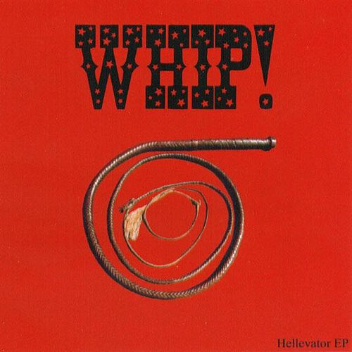 Play & Download Hellevator EP by The Whip | Napster