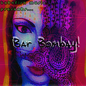 Play & Download Betafish Music Presents… Bar Bombay! by Jed Smith | Napster