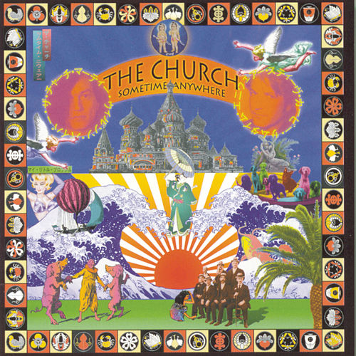 Play & Download Sometime Anywhere by The Church | Napster