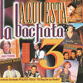 Play & Download Aqui Esta La Bachata Vol. 3 by Various Artists | Napster